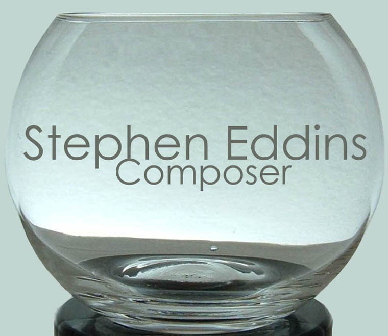 Stephen Eddins, composer, original music, opera, theatre music, choral, vocal, chamber music